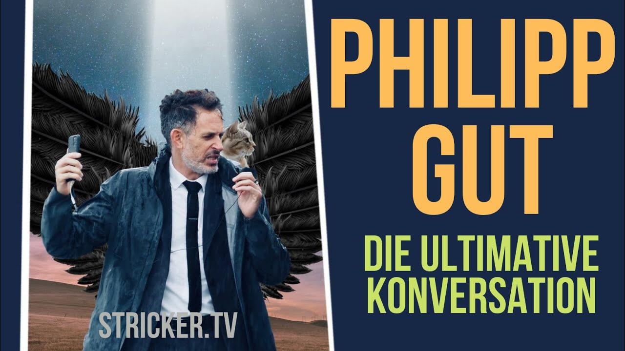 Philipp Gut – Die ultimative Konversation