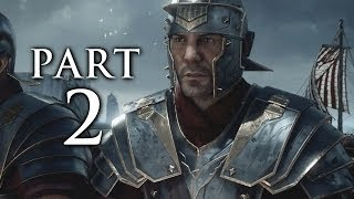 Ryse Son of Rome Gameplay Walkthrough Part 2 - Leontius (XBOX ONE)