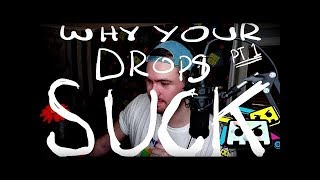 Why your drops SUCK Pt. 1 (Call and Response)