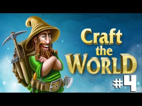 Craft The World: #4 |