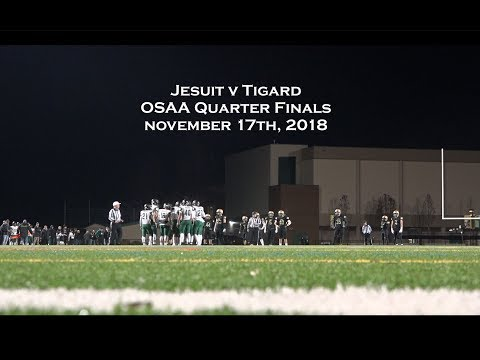 Tigard at Jesuit in the OSAA State Football Playoffs - Quarter Final Round