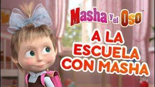 Masha y el Oso - ✏️A la Escuela con Masha!🍎