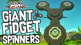 Scrap Mechanic CREATIONS! - GIANT FIDGET SPINNERS!! [#35] W/Speedy | Gameplay |