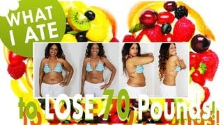 What I ate to lose 70 Pounds!!!  | My Breakfast, Lunch & Snack Food Options