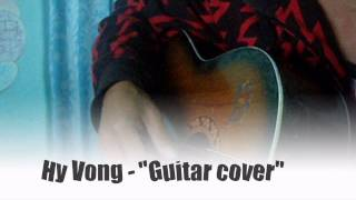 """Hy Vọng """"Guitar - acoustic"""" """"Cover"""""""