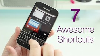 Video 7 Awesome BlackBerry Classic keyboard shortcuts download MP3, 3GP, MP4, WEBM, AVI, FLV Desember 2017