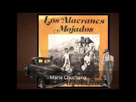 Los Alacranes Maria Chuchena
