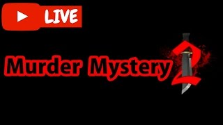 Roblox: Murder Mystery 2 | SO MUCH DEATH ;-;