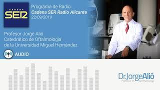 Audio | Cadena Ser | Doctor Jorge Alió | 22/09/2019