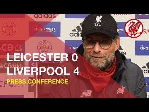 Leicester 0-4 Liverpool | Jurgen Klopp Press Conference