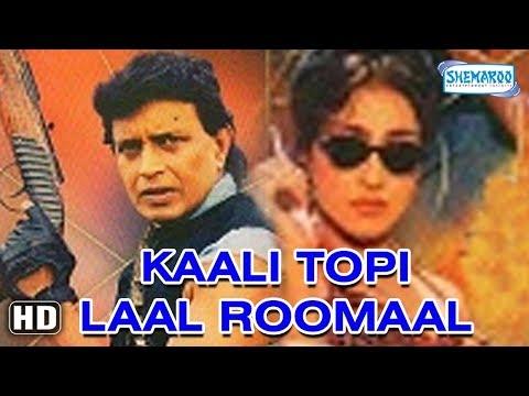 Kaali Topi Laal Rumaal 2000hd Mithun Chakraborty, Rituparna Sengupta Hindi Movie With Eng Subs