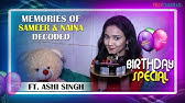 Yeh Un Dino Ki Baat Hai actress, Ashi Singh revisits the memories of #Samaina I Birthday Special