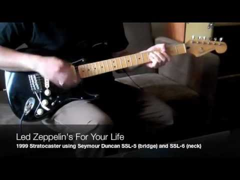 Led Zeppelin For Your Life Cover - Fender Stratocaster with seymour duncan ssl 5 and ssl 6