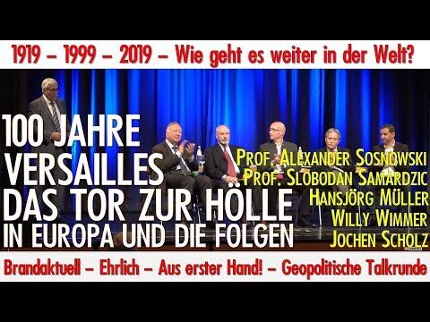 1919 - 1999 - 2019 - 100 Jahre Versailles - das Tor zur Hölle in Europa und die Folge - Talkshow