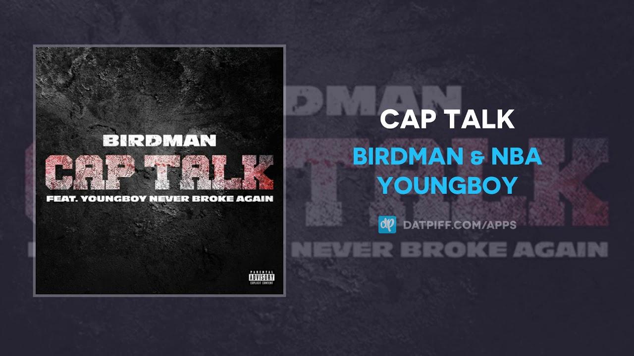 "Download Birdman & NBA Youngboy ""Cap Talk"" (AUDIO)"