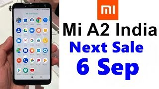 Mi A2 Price In India, Release Date 8th August, Specifications, Features, Review, Camera