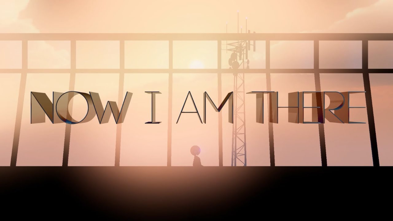 Now I Am There Trailer