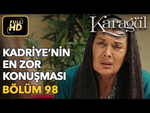Karagül 98. Bölüm / Full HD (Tek Parça) - Kadriye'nin En Zor Konuşması
