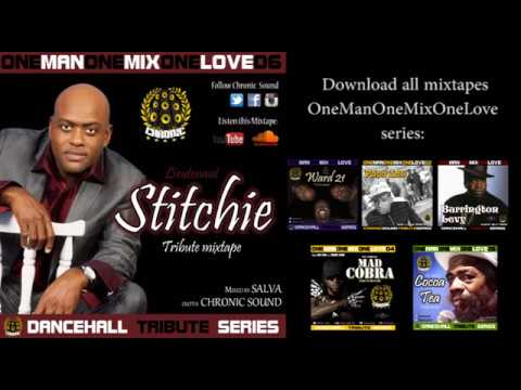 CHRONIC SOUND - LIEUTENANT STITCHIE tribute mixtape #OneManOneMixOneLove v 06