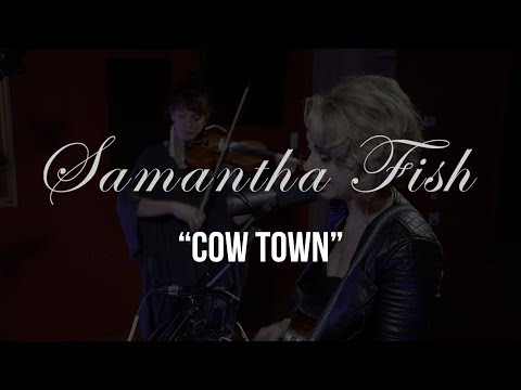 Samantha Fish - Cow Town - Gaslight Sessions