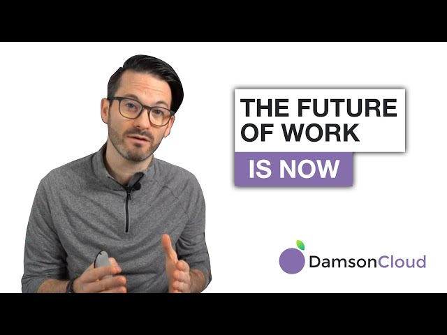 The Future of Work is Now!