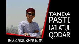 Tanda Ciri Ciri Lailatul Qodar - Ust. Abdul Somad Lc. Ma