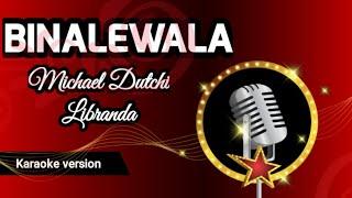 Michael dutch libranda | karaoke ...