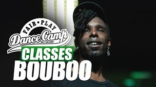 Bouboo ★ Time ★ Fair Play Dance Camp 2018 ★