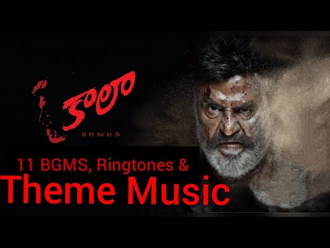 11 BGM,Ringtones and Theme Music Kaala Movie