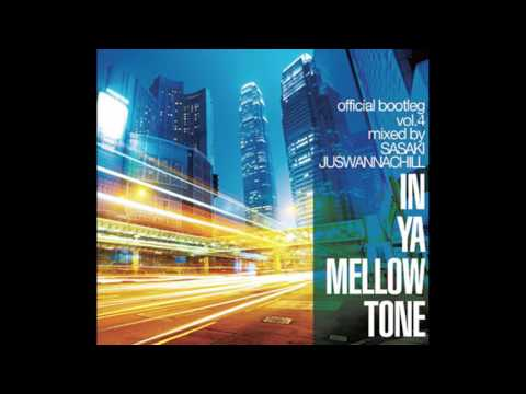 IN YA MELLOW TONE official bootleg vol 4 - FLY Coast - Moonlight (Featuring A)