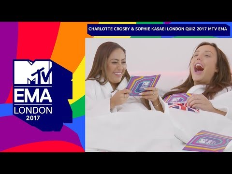 Can You Beat Charlotte Crosby & Sophie Kasaei In Our London Quiz? | MTV EMAs 2017