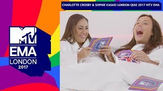 Can You Beat Charlotte Crosby & Sophie Kasaei In Our London Quiz? | MTV EMAs 2017 | MTV News