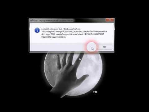 Fix Resident Evil 7 Biohazard (re7 exe)