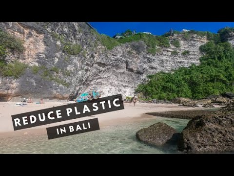 PLASTIC FREE BALI | Cutting Out Plastic from your Bali Trip