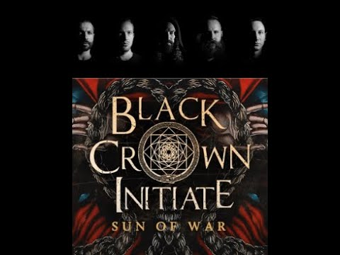 "Black Crown Initiate release new song ""Sun Of War"" off new album Violent Portraits Of Doomed Escape"