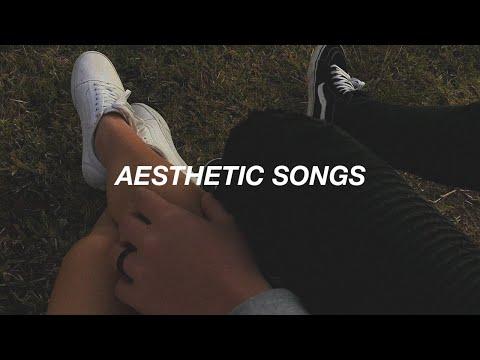 Aesthetic Songs 💫 (ruined By Tik Tok)