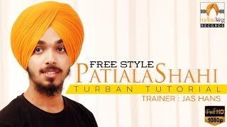 Free Style Patiala Shahi Turban Tutorial with Commentary | Easy Way to Learn Turban