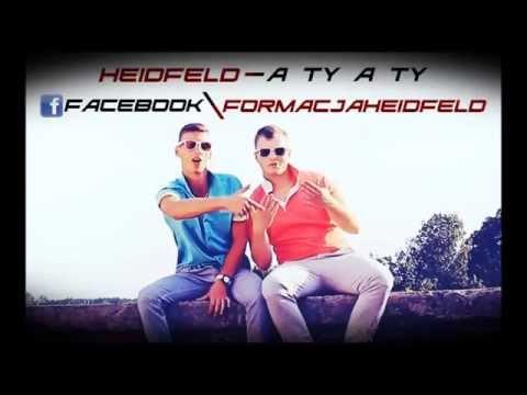 HEIDFELD - A TY A TY (Official Audio)