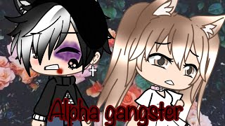 Alpha gangster || GLMM || Gacha Life Mini Movie ||