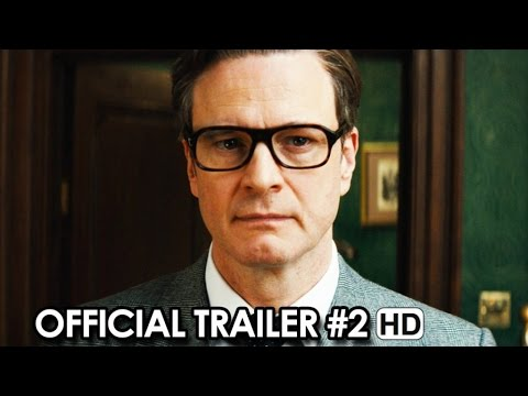 Kingsman: The Secret Service Official Trailer #2 (2015) - Matthew Vaughn Movie HD