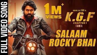 Salaam Rocky Bhai Full Video Song   KGF Tamil Movie   Yash   Prashanth Neel   Hombale Films