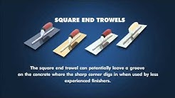 Square End Trowel vs Round End Trowel