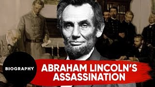 Abraham Lincoln | Assassination Conspiracy | Biography