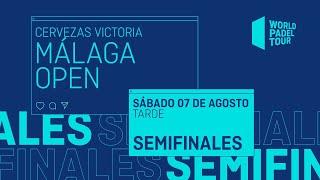 Semifinales Tarde - Cervezas Victoria Málaga Open 2021 - World Padel Tour