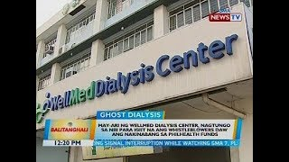 BT: May-ari ng Wellmed Dialysis Center, nagtungo sa NBI para igiit na ang whistleblowers...
