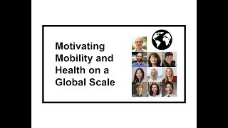 Motivating Mobility and Health on a Global Scale