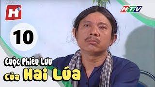 Cuộc Phiêu Lưu Của Hai Lúa - Tập 10 | Phim Tình Cảm Việt Nam Hay Nhất 2017