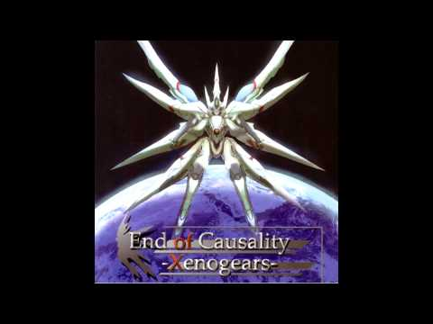 "The Beginning and the End - ""End of Causality -Xenogears-"""