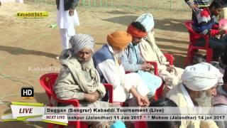 Duggan (Sangrur) Kabaddi Tournament 9 Jan 2017 (Live)