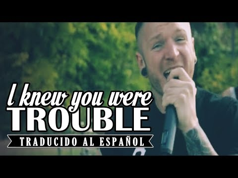 I Knew You Were a Trouble - We Came as Romans (Sub. Español)